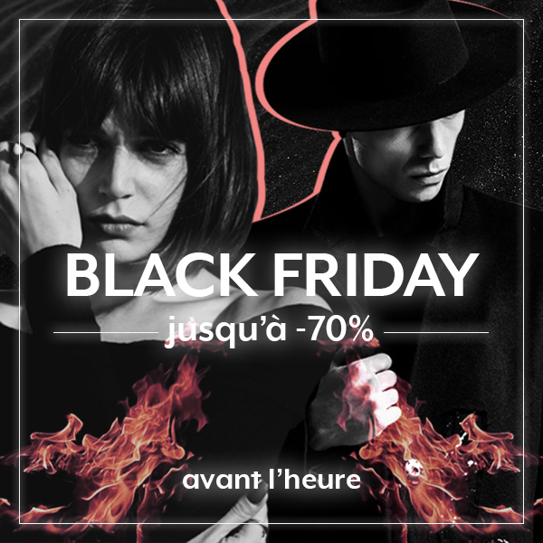 BLACK FRIDAY AVANT L'HEURE