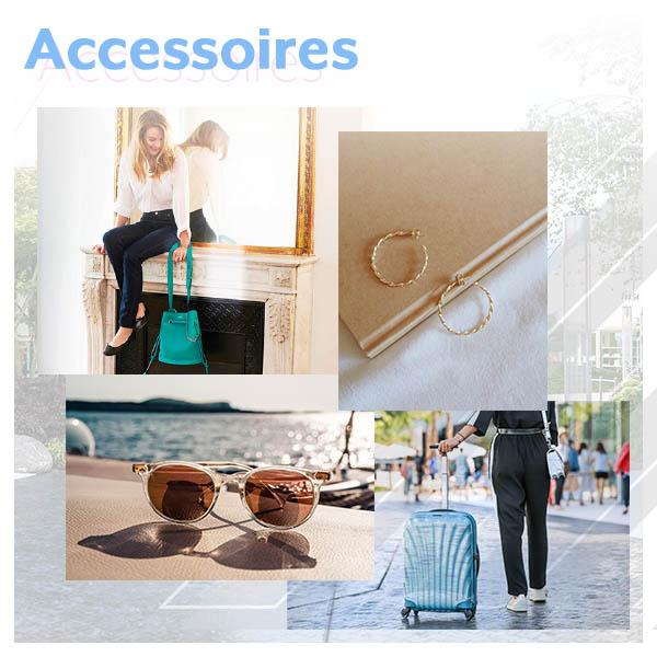 Vos accessoires indispensables